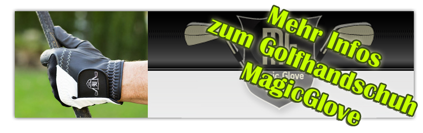 Mehr Informationen zum Golfhandschuh Magic Glove